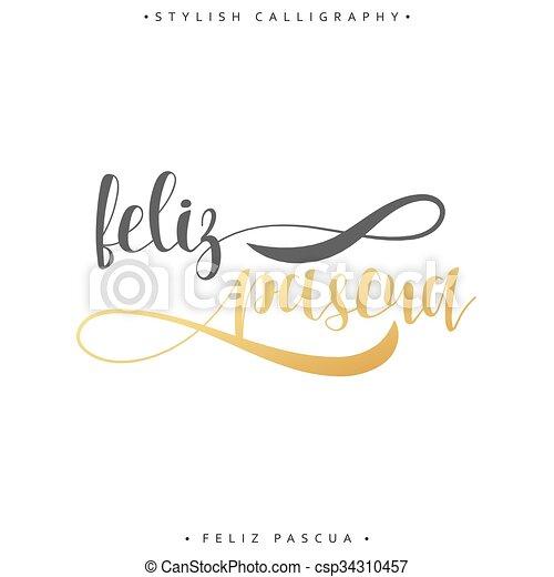 Feliz pascua greeting inscription happy easter in spanish holiday greeting inscription happy easter in spanish csp34310457 m4hsunfo