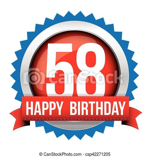Fifty Eight years happy birthday badge ribbon - csp42271205