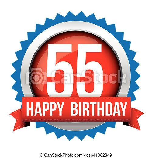Fifty five years happy birthday badge ribbon - csp41082349 ba5c717f63