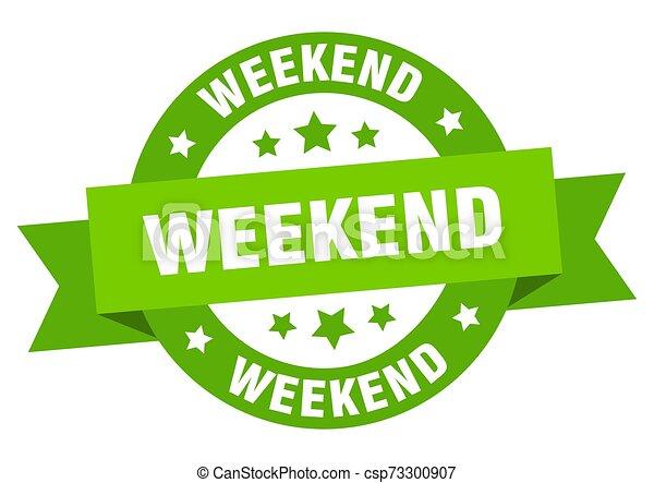 Lazo de fin de semana. Fin de semana. Fin de semana - csp73300907