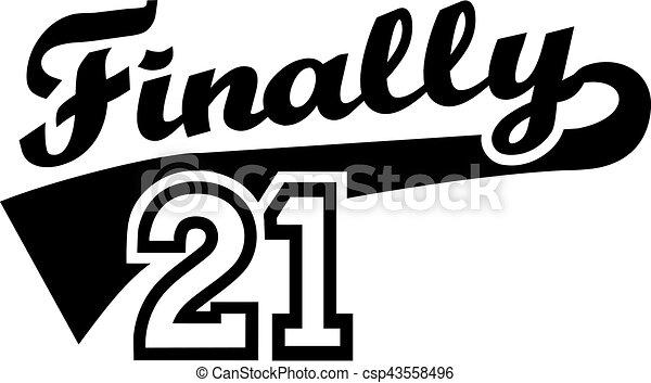 jarig 21 Finally, jarig,  , 21, 21th. jarig 21
