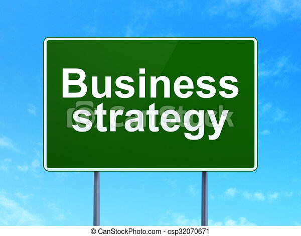 Finance concept: Business Strategy on road sign background - csp32070671