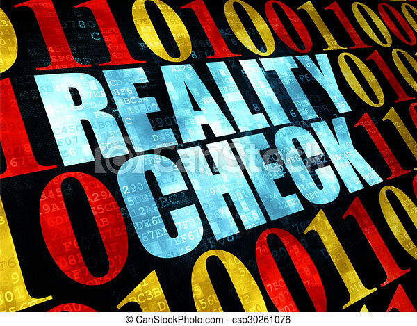 Finance concept: Reality Check on Digital background - csp30261076