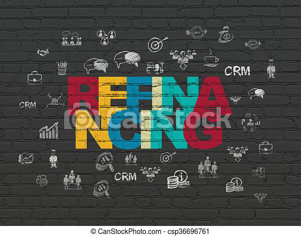 Finance concept: Refinancing on wall background - csp36696761