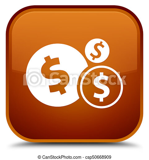Finances dollar sign icon special brown square button - csp50668909