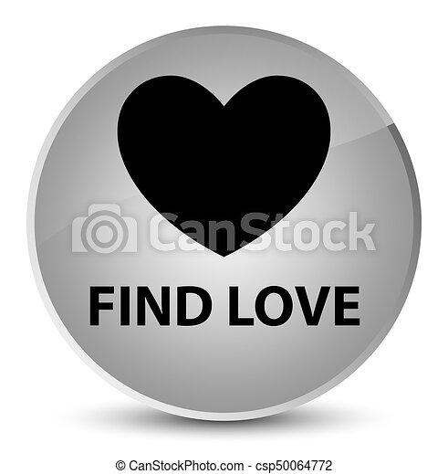 Find love elegant white round button - csp50064772