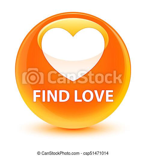 Find love glassy orange round button - csp51471014