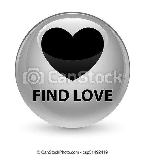 Find love glassy white round button - csp51492419