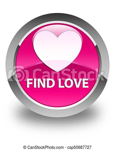 Find love glossy pink round button - csp50687727