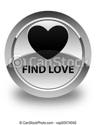 Find love glossy white round button - csp50074042