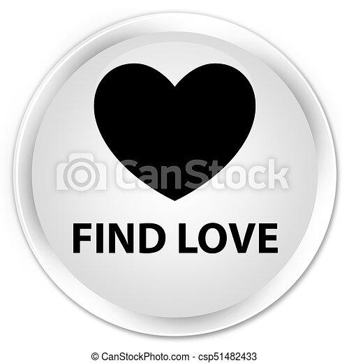 Find love premium white round button - csp51482433