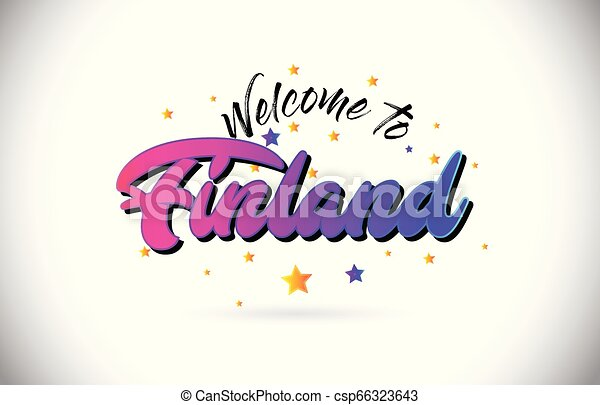 Finland Welcome To Word Text with Purple Pink Handwritten Font and Yellow Stars Shape Design Vector. - csp66323643