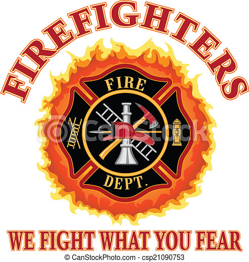 Firefighters We Fight What You Fear - csp21090753