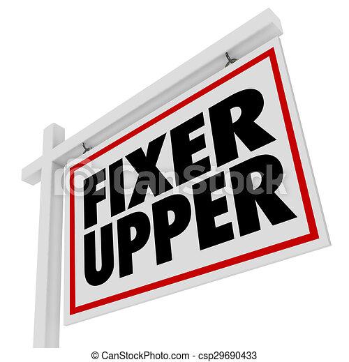 fixer upper real estate sign restoration renovation house home diy project csp29690433