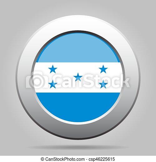 Flag of Honduras. Shiny metal gray round button. - csp46225615