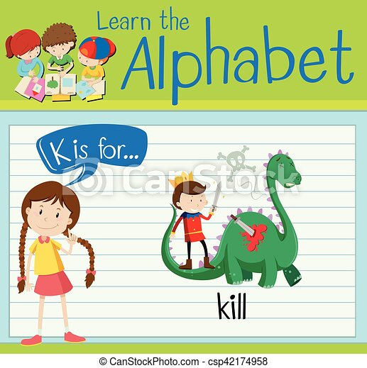 Flashcard letter K is for kill - csp42174958