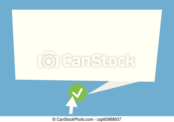Flat design business Vector Illustration Empty template esp isolated Minimalist graphic layout template for advertising Blank Speech Bubble Tail Pointing green Tick Arrow pressing round button - csp60988637