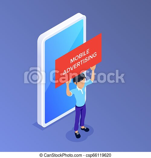 Flat Isometric mobile advertising concept. Man with a poster in his hands on the background of a mobile phone. Can use for web banner, infographics, promotion. - csp66119620