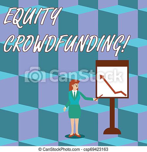 Escritor de texto equitativo financiamiento de multitudes. Concept significa elevar el capital usado por empresas de primera y empresaria de primera etapa sosteniendo palo apuntando a la tabla de flechas hacia arriba en Whiteboard. - csp69423163