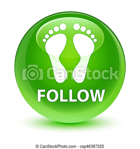 Follow (footprint icon) glassy green round button - csp46387225