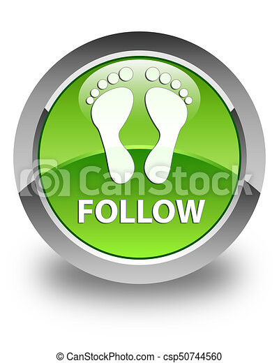 Follow (footprint icon) glossy green round button - csp50744560