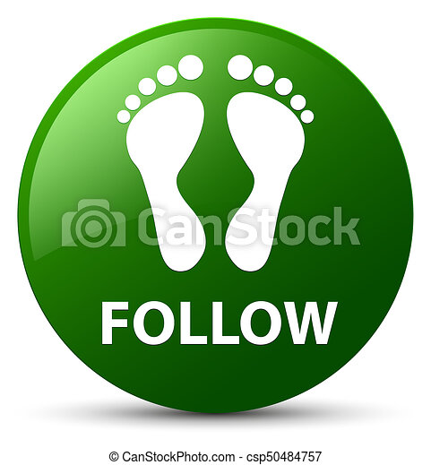 Follow (footprint icon) green round button - csp50484757