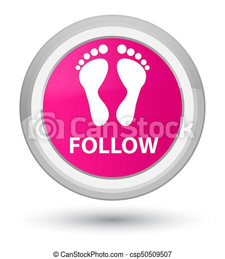Follow (footprint icon) prime pink round button - csp50509507
