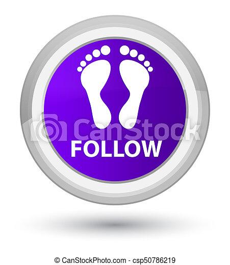 Follow (footprint icon) prime purple round button - csp50786219
