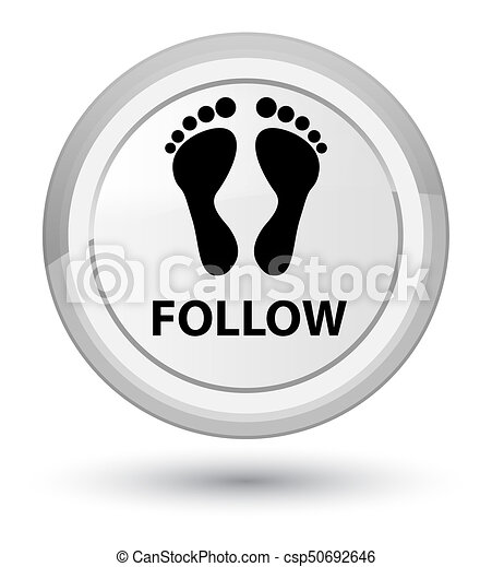 Follow (footprint icon) prime white round button - csp50692646