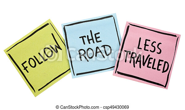 Follow the road less traveled - csp49430069