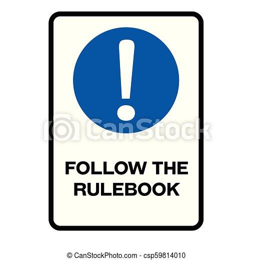 Follow the rulebook warning sign - csp59814010