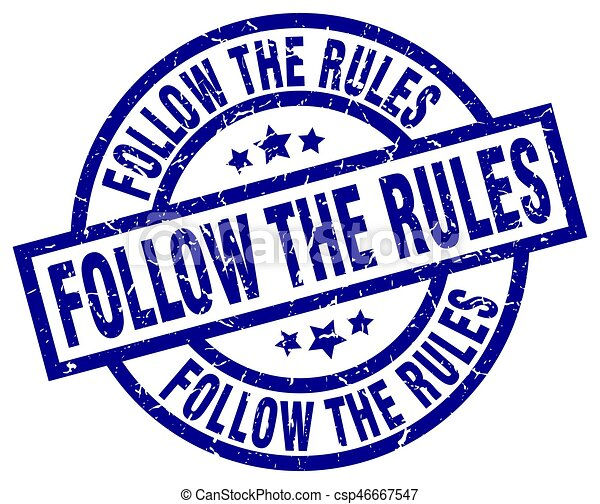 follow the rules blue round grunge stamp - csp46667547