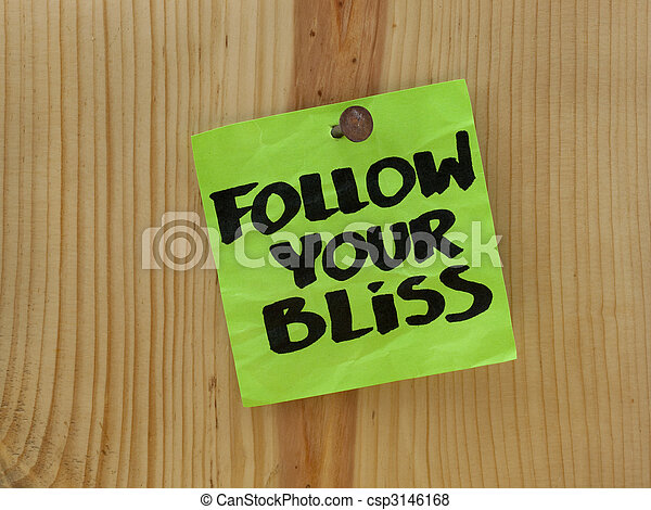 follow your bliss - spiritual reminder - csp3146168