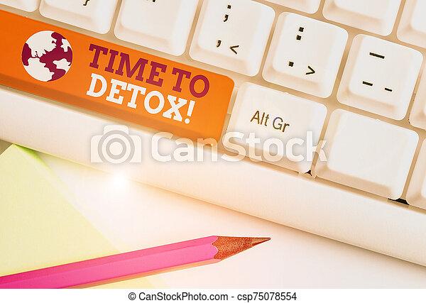 fondo., teclado, papel, cuerpo, consumidor, detox., o, foto, blanco, su, sobre, empresa / negocio, parada, actuación, droga, tiempo, showcasing, purificar, nota, cuándo, escritura, usted, pc, toxins - csp75078554