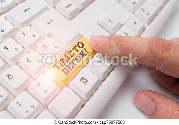 fondo., teclado, papel, cuerpo, conceptual, consumidor, detox., o, foto, blanco, su, sobre, empresa / negocio, parada, actuación, droga, tiempo, showcasing, purificar, cuándo, nota, letra de mano, usted, pc, toxins - csp75077588