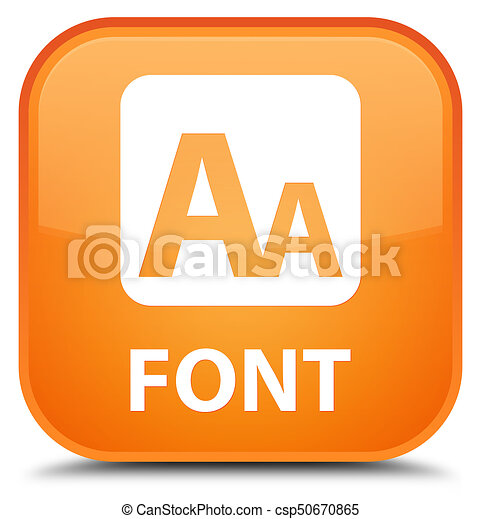 Font special orange square button - csp50670865