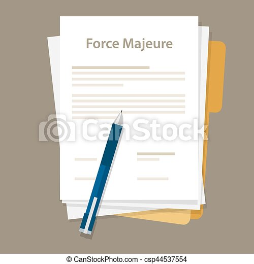 force majeure clause included in contracts to remove liability for unavoidable catastrophes that restrict participants from fulfilling obligations - csp44537554