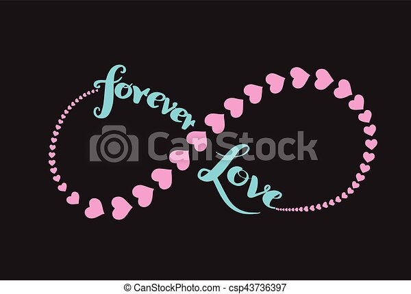 Forever Love Infinity Symbol And Heart Stroke