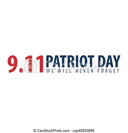 forget., patriote, 11., septembre, jamais, nous, jour, volonté, emblèmes, logo., ou - csp49930898