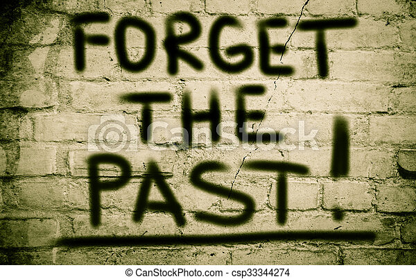 Forget The Past Concept - csp33344274