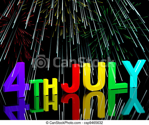 Fourth July Word And Fireworks As Sign For America And Patriotism - csp9465632