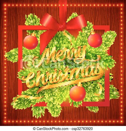 Frame with green fir tree branches, red silky ribbon, bow and golden Merry Christmas sign on wooden background - csp32763920