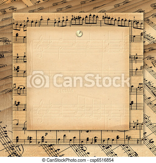 Framework for invitations. Grunge background. A music book. - csp6516854