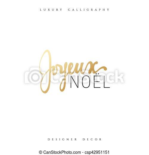 Feliz Navidad. Inscripción francesa. Joyeux noel. - csp42951151