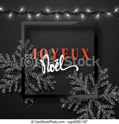 Feliz Navidad. Inscripción francesa. Joyeux noel. - csp42951187