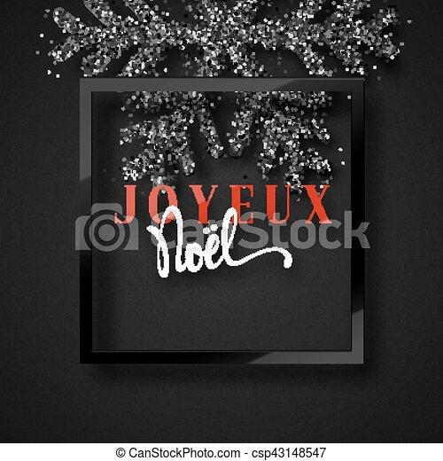 Feliz Navidad. Inscripción francesa. Joyeux noel. - csp43148547