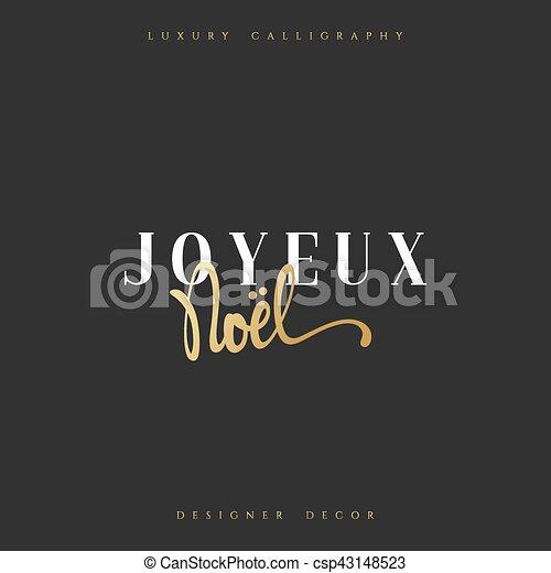 Feliz Navidad. Inscripción francesa. Joyeux noel. - csp43148523
