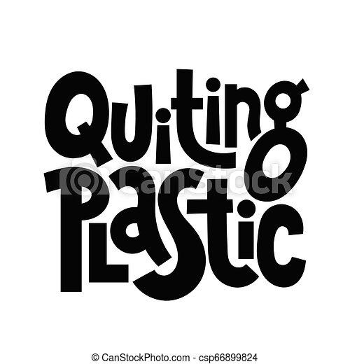 Frases Verdes Sobre Ecología Dejando El Plástico Cita De