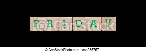 Friday spelled out in old wooden blocks - csp9657571