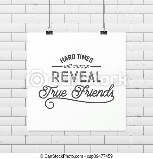 Friendship quote. Typographical Poster. - csp39477459